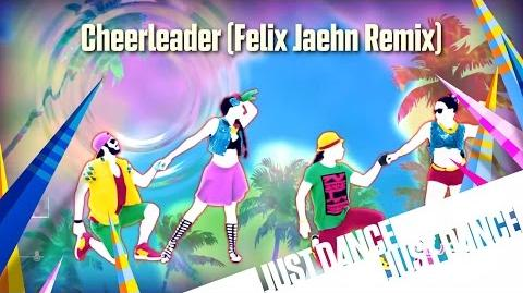 Just Dance Unlimited - Cheerleader (Felix Jaehn Remix)
