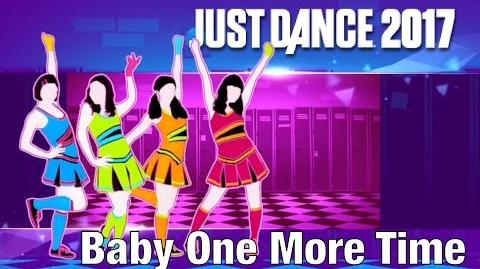 Baby One More Time - Just Dance 2017