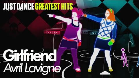 Girlfriend Just Dance Greatest Hits