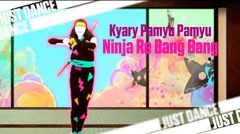 Kyary Pamyu Pamyu - Ninja Re Bang Bang Just Dance Wii U