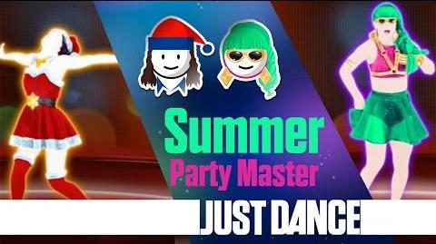Summer - Party Master Just Dance 2015