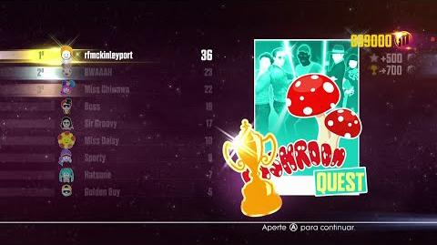 Just Dance 2016 - JD Unlimited Quest (Mushroom Quest - Dance Master) - 13 14