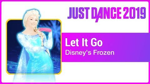 Let It Go (Sing Along) - Just Dance 2019
