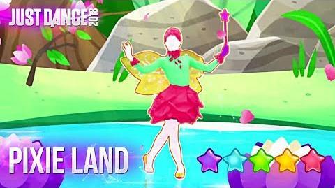 Pixie Land - Just Dance 2018 (Kids Mode)