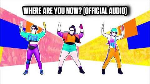 Where Are You Now? (Official Audio) - Just Dance Music