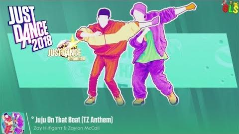 Just Dance 2018 - Juju On That Beat