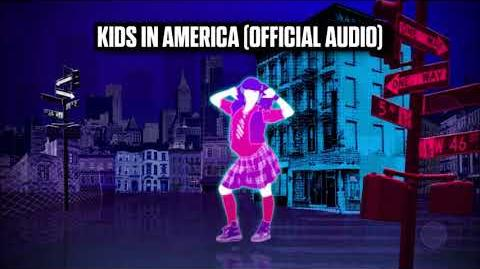 Kids In America (Official Audio) - Just Dance Music