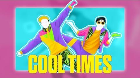Cool Times (So Good) by Wowkie Zhang 5* Stars Just Dance Vitality School