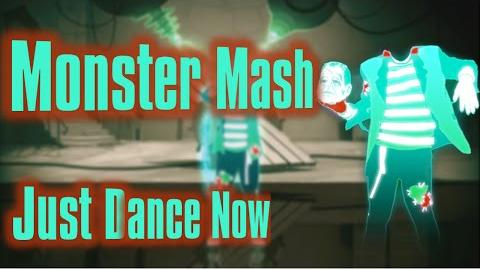 Monster Mash - Just Dance Now (No GUI)