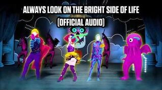 Always Look On The Bright Side Of Life (Official Audio) - Just Dance Music