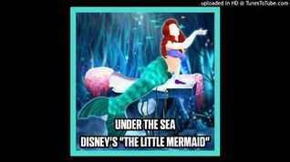 Disney's 'The Little Mermaid' - Under The Sea