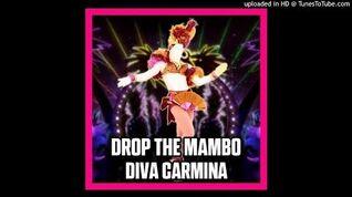 Diva Carmina - Drop the Mambo