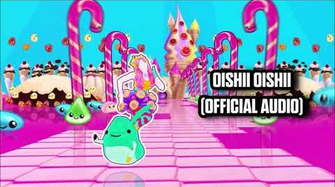 Oishii Oishii (Official Audio) - Just Dance Music