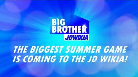 BIG BROTHER is coming to the JDwikia!