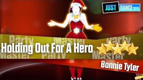 Holding Out For A Hero - Party Master Just Dance 2015