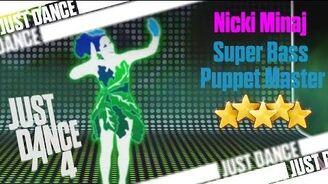 Super Bass - Puppet Master Just Dance 4