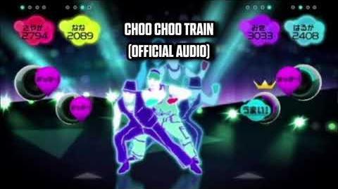 Choo Choo Train (Official Audio) - Just Dance Music