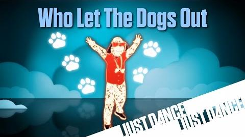 Who Let The Dogs Out? - Just Dance Now (No GUI)