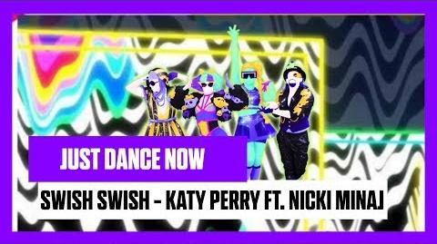 Swish Swish - Just Dance Now