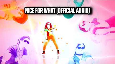 Nice for What (Official Audio) - Just Dance Music