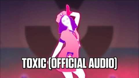 Toxic (Official Audio) - Just Dance Music