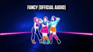FANCY (Official Audio) - Just Dance Music