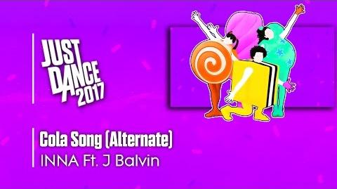 Cola Song (Alternate) - Just Dance 2017
