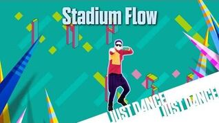 Stadium Flow - Just Dance Now (No Gui)