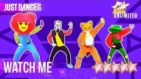 Watch Me (Whip Nae Nae) - Just Dance 2018