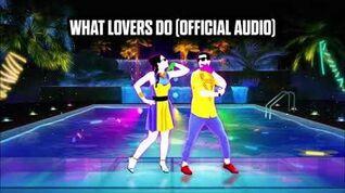 What Lovers Do (Official Audio) - Just Dance Music
