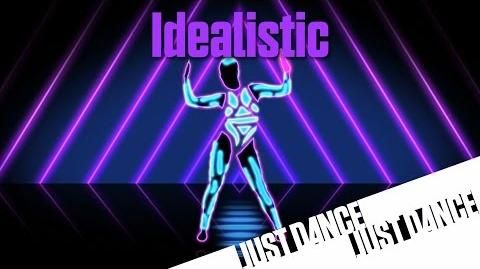 Idealistic - Just Dance Now (No GUI)