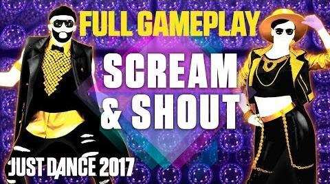 Just Dance 2017 - Scream & Shout - BGS Full Gameplay