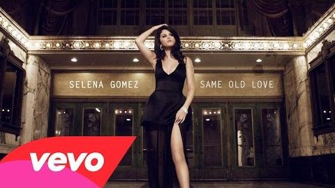 Selena Gomez - Same Old Love (Audio)