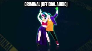Criminal (Official Audio) - Just Dance Music