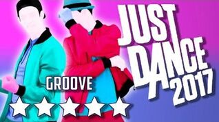 Just Dance 2017 Groove - 5* Stars