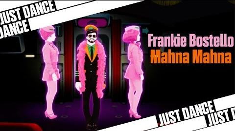 Mahna Mahna - Frankie Bostello Just Dance 2015