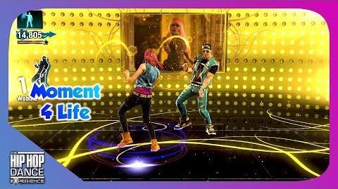 Moment 4 Life (Go Hard) - The Hip Hop Dance Experience