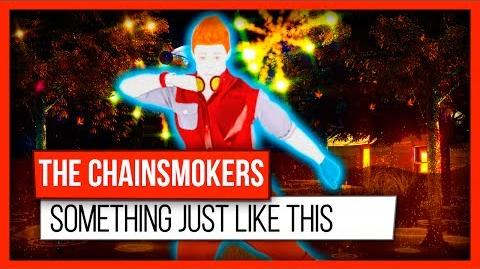 The Chainsmokers - Something Just Like This feat. Coldplay (Just Dance Mashup)