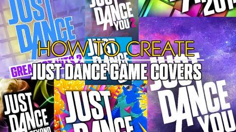 How to Make a Just Dance Game Cover