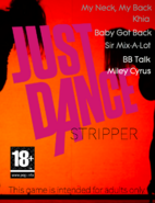 Just Dance: STRIPPER!