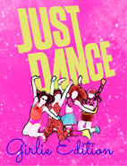 JustDanceGirlieEdition