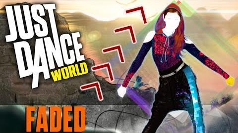 Just Dance - Faded - Alan Walker - FANMADE - MashUp