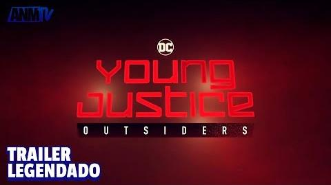 ANMTV - Justiça Jovem Outsiders (Trailer Legendado)