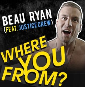 Where You From Beau Ryan