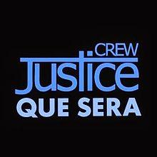 Justice Crew Que Sera cover