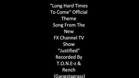 GANGSTAGRASS FT. TONE Z-Long Hard Times To Come(Official Justified Theme Song)