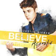 Believe Acoustic (2013)