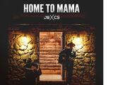 Home To Mama