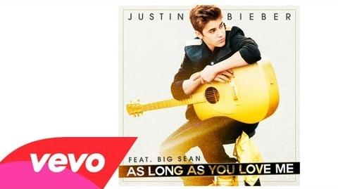 Justin Bieber - As Long As You Love Me (Acoustic) (Audio)