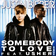 Somebody to Love (Remix)